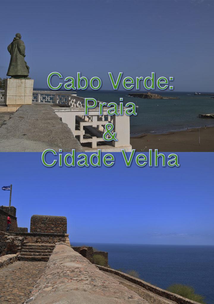 Un recorrido por Praia y Cidade Velha en Santiago.