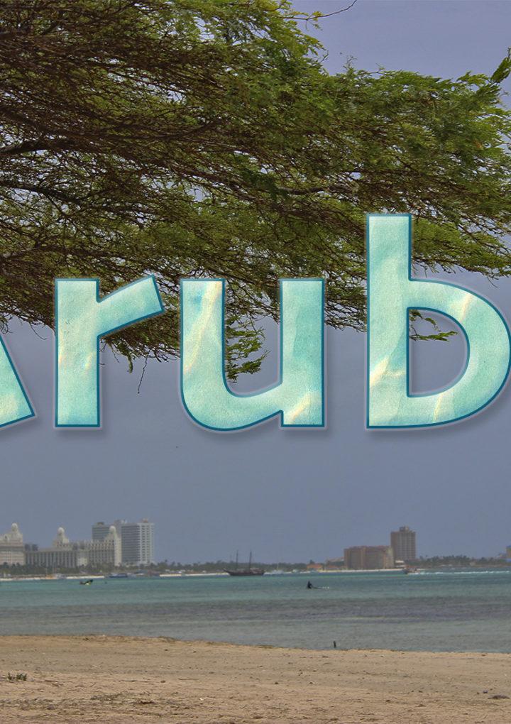Visitando Aruba: una isla feliz