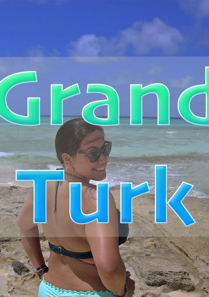 ¿Qué hacer si llegas en crucero a Grand Turk?