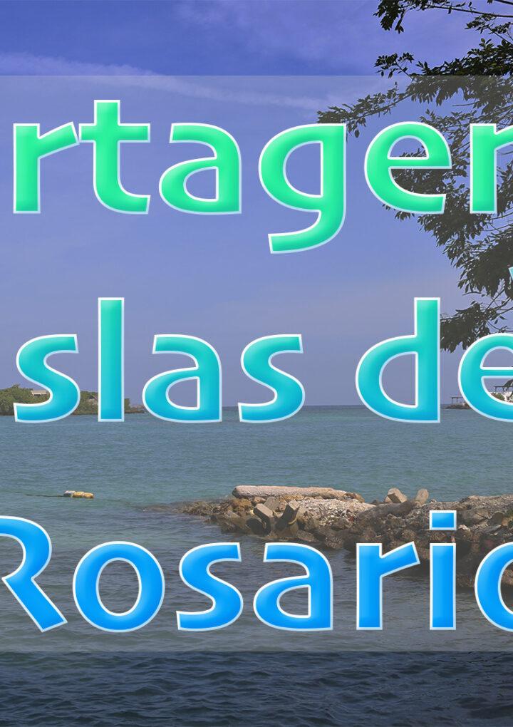 Conociendo las Islas del Rosario