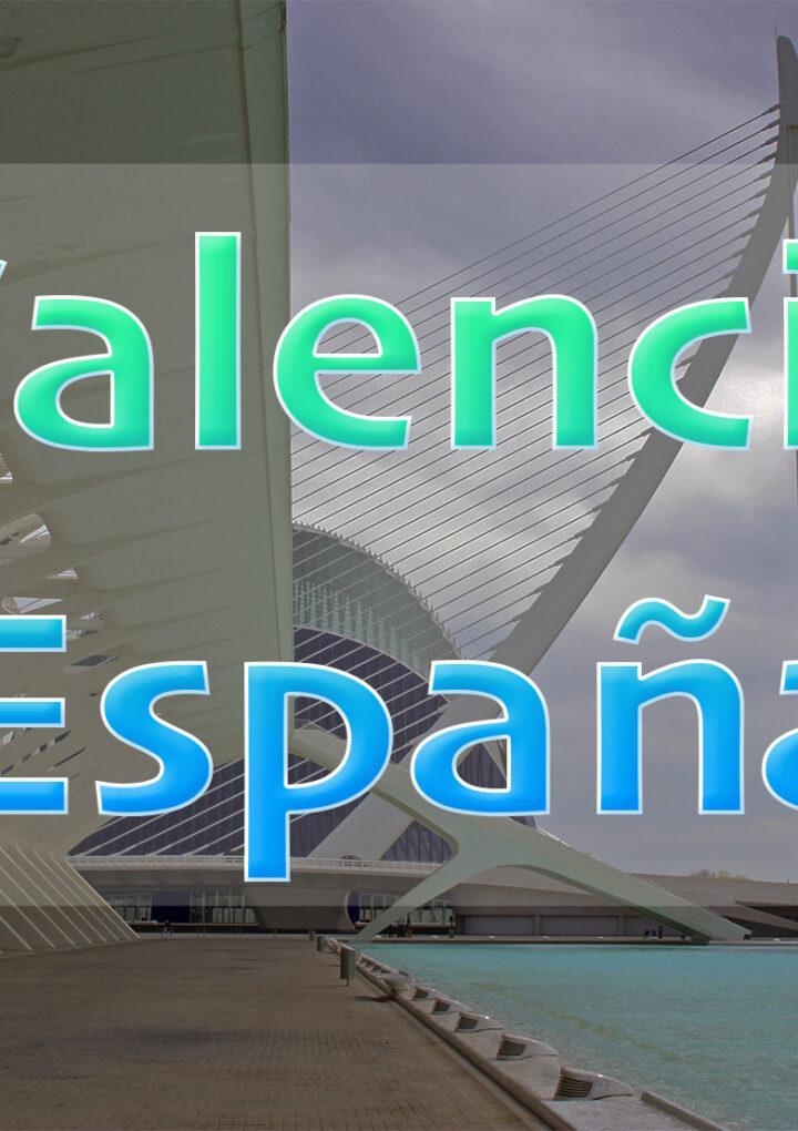 ¿Qué hacer durante un fin de semana en Valencia?